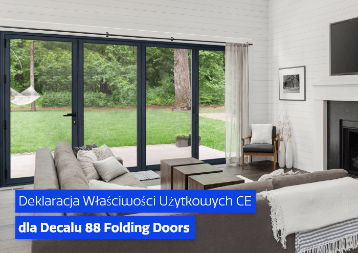 Deklaracja Właściwości Użytkowych CE dla Decalu 88 Folding Doors